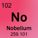 No is a word made from periodic table symbols. The symbol for nobelium is the word 'No'.