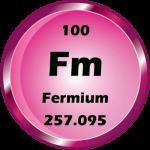 100 - Fermium Button