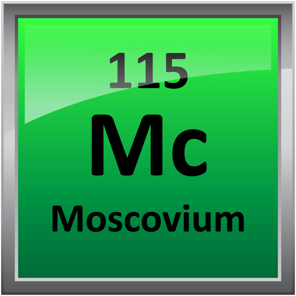 Moscovium is element 115 on the periodic table.