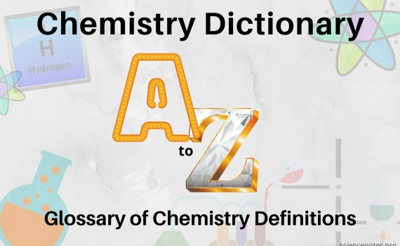 Chemistry Dictionary - Glossary of Chemistry Definitions